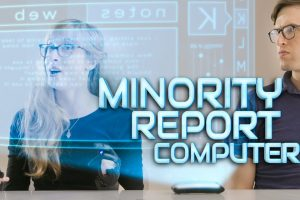 What Minority Report Computers Would Really Be Like 12