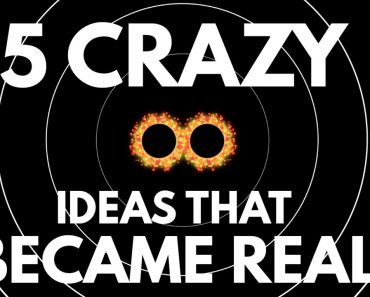 5 Crazy Ideas That Actually Turned Out to Be True 3